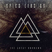 The Great Unknown by Spies Like Us