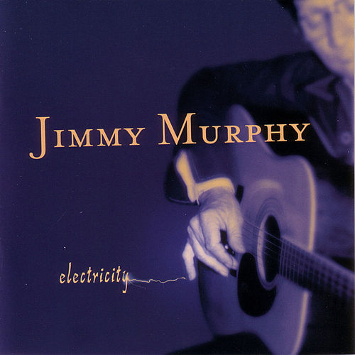 Play & Download Electricity by Jimmy Murphy | Napster