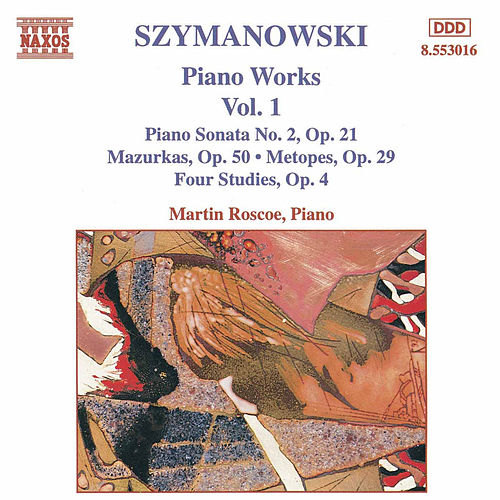 Play & Download Piano Works Vol. 1 by Karol Szymanowski | Napster