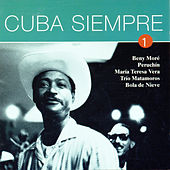 Play & Download Cuba Siempre Vol. 1 by Various Artists | Napster