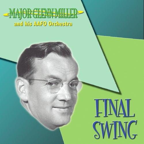 Final Swing by Glenn Miller
