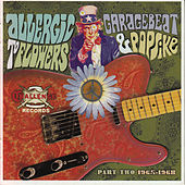 Play & Download Allergic to Flowers: Garagebeat & Popsike, Pt. 2, 1965-1968 by Various Artists | Napster
