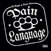 Pain Language (Instrumentals) by DJ Muggs