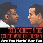 Are You Havin' Any Fun de Tony Bennett