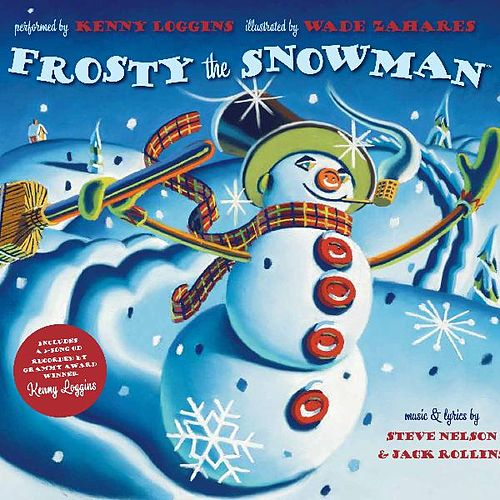 Frosty the Snowman by Kenny Loggins