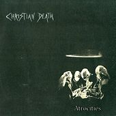Atrocities by Christian Death