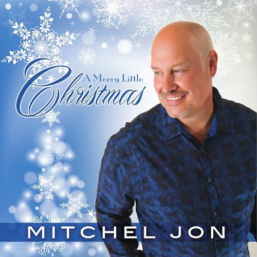 Play & Download A Merry Little Christmas by Mitchel Jon | Napster
