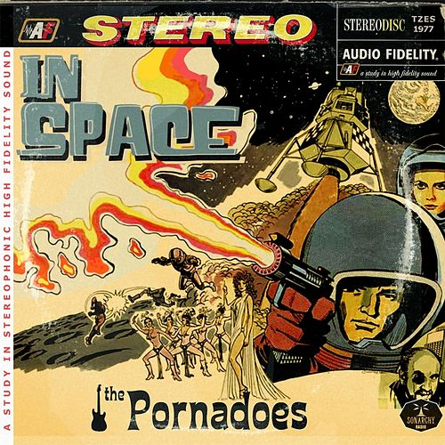 Play & Download In Space by The Pornadoes | Napster