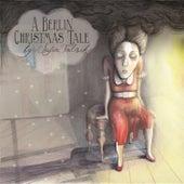 A Berlin Christmas Tale by Sofia Talvik