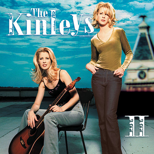 Play & Download II by The Kinleys | Napster