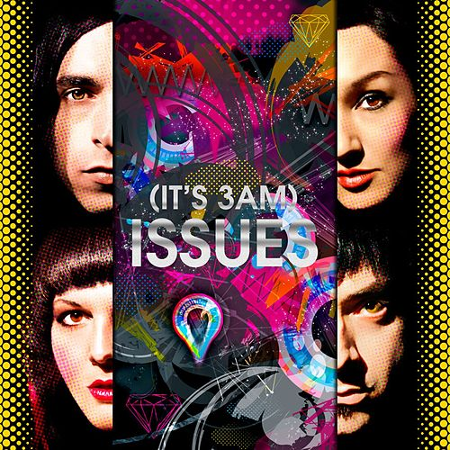(It's 3am) ISSUES by Mindless Self Indulgence