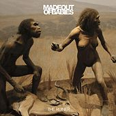 Play & Download The Ruiner by Made Out of Babies | Napster
