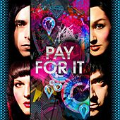 Play & Download Pay For It by Mindless Self Indulgence | Napster