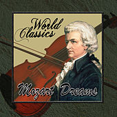 World Classics: Mozart Dreams by Orquesta Lírica de Barcelona