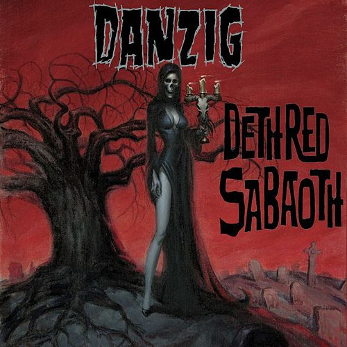 Play & Download Deth Red Sabaoth by Danzig | Napster