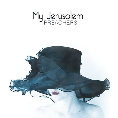 Play & Download Preachers by My Jerusalem | Napster