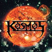 Play & Download Kosmos by Kosmos | Napster