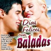 Días Felices Con Baladas by Various Artists