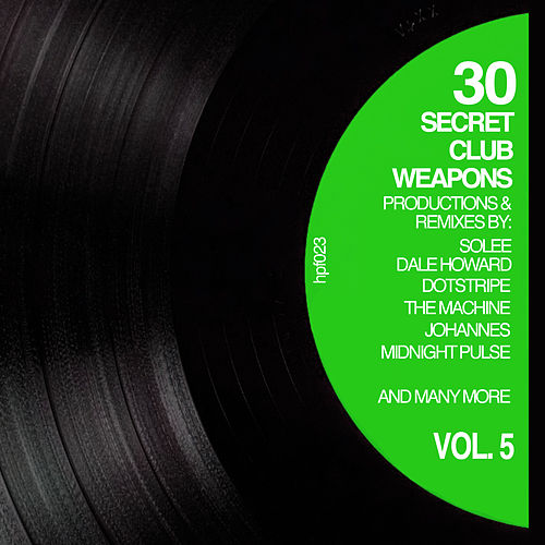 30 Secret Club Weapons, Vol. 5 by Various Artists