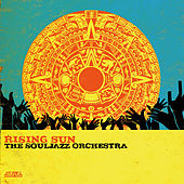 Play & Download Rising Sun by The Souljazz Orchestra | Napster