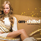 Play & Download OM: Chilled by Various Artists | Napster