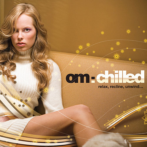 OM: Chilled by Various Artists