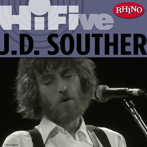 Play & Download Rhino Hi-Five: J.D. Souther by J.D. Souther | Napster