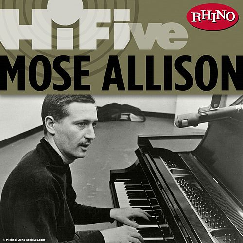 Play & Download Rhino Hi-Five: Mose Allison by Mose Allison | Napster