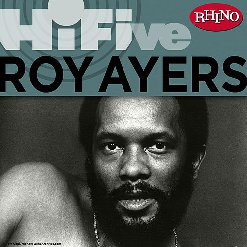Rhino Hi-Five: Roy Ayers by Roy Ayers