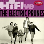 Rhino Hi-Five: The Electric Prunes by The Electric Prunes