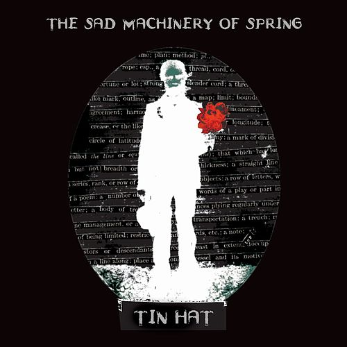 Play & Download The Sad Machinery Of Spring by Tin Hat Trio | Napster