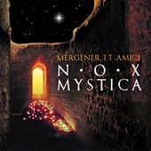 Play & Download Nox Mystica by Peter Mergener | Napster