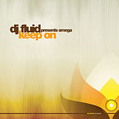 Play & Download Keep It On by DJ Fluid | Napster