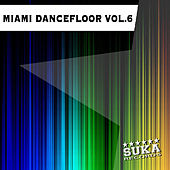 Play & Download Miami Dancefloor, Vol. 6 by Various Artists | Napster