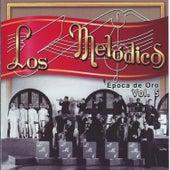 Play & Download Epoca de Oro, Vol. 5 by Los Melodicos | Napster