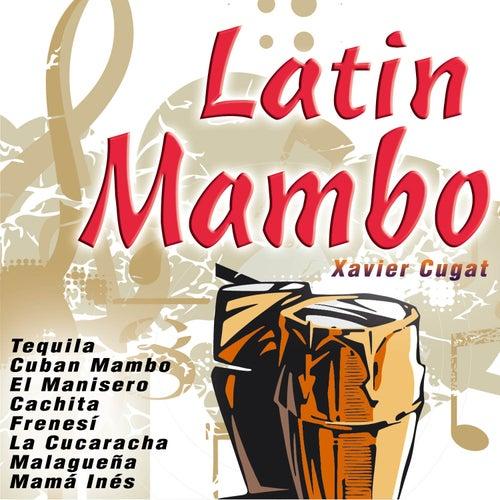 Play & Download Latin Mambo by Xavier Cugat | Napster
