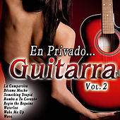 Play & Download En Privado... Guitarra Vol. 2 by Various Artists | Napster