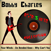 Play & Download 3 Hits by Bobby Charles | Napster