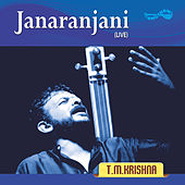 Janaranjani (Live) by T.M. Krishna