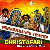 Play & Download Reggae Christmas Performance Tracks by Christafari | Napster