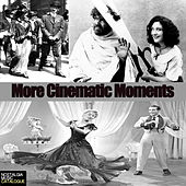 Play & Download More Cinematic Moments by Various Artists | Napster