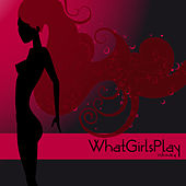 What Girls Play, Vol. 4 by Various Artists