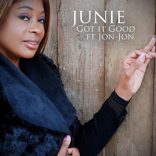 Play & Download Got It Good (feat. Jon-Jon) by Junie Morrison | Napster