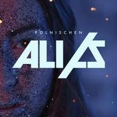 Play & Download Polnischen by Alias (Rap) | Napster