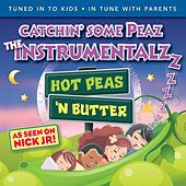 Play & Download Catchin' some Peaz, the Instrumentalzzzz by Hot Peas 'n Butter | Napster