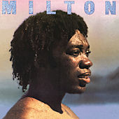 Play & Download Milton by Milton Nascimento | Napster