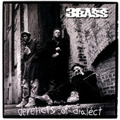 Play & Download Derelicts Of Dialect by 3rd Bass | Napster