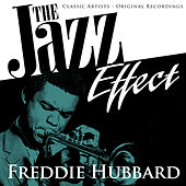 Play & Download The Jazz Effect - Freddie Hubbard by Freddie Hubbard | Napster