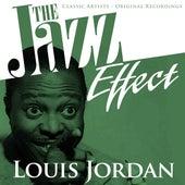The Jazz Effect - Louis Jordan by Louis Jordan