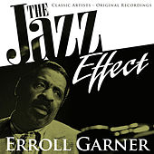 The Jazz Effect - Erroll Garner by Erroll Garner